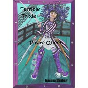 Terrible Trixie Pirate Queen - eBook
