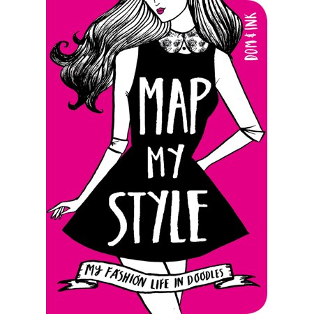 Map My Style: My Fashion Life in Doodles (Map My Life)