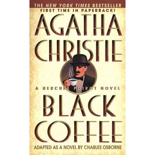 Black Coffee: A Hercule Poirot Novel