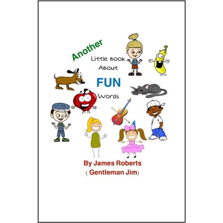 Another Little Book About FUN Words - eBook ()
