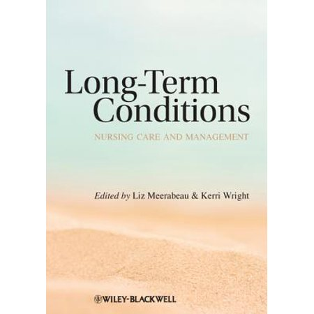 Long Term Conditions: Nursing Care and Management - (American Association For Long Term Care Nursing)
