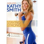 Ageless with Kathy Smith: Staying Strong by ACORN MEDIA