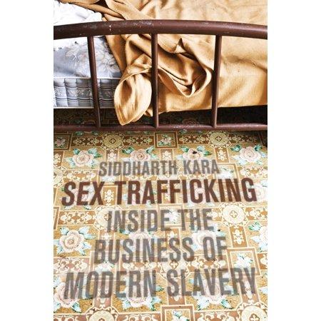 Sex Trafficking : Inside the Business of Modern