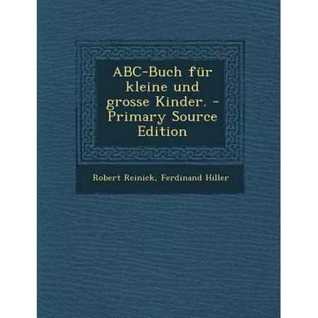 ABC-Buch Fur Kleine Und Grosse Kinder. - Primary Source Edition (Sonnenbrille Für Große Gesichter)