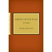 Greek Satyr Play: Five Studies (Paperback)