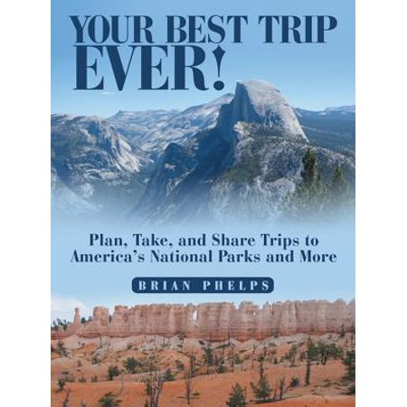 Your Best Trip Ever! - eBook