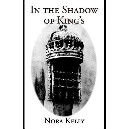 In the Shadow of Kings : A Gillian Adams Mystery