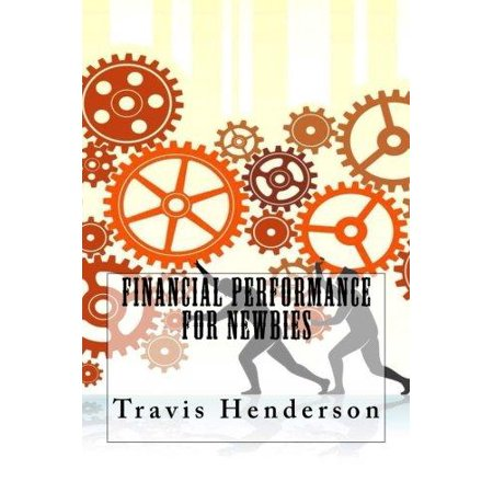 Financial Performance For Newbies