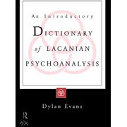 An Introductory Dictionary of Lacanian Psychoanalysis - eBook