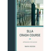 SLLA Crash Course: Approaches for Success (Paperback)