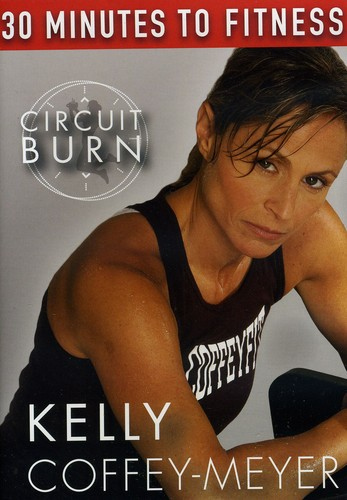30 Minutes To Fitness: Circuit Burn With Kelly Coffey-Meyer by