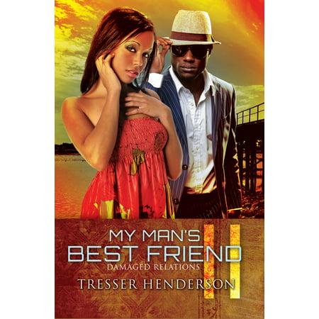 My Man's Best Friend II : Damaged Relationships