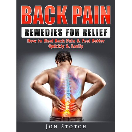 Back Pain Remedies for Relief - eBook