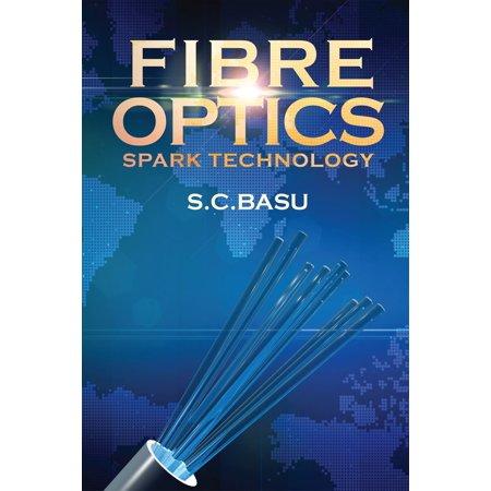 Fibre Optics Spark Technology - eBook