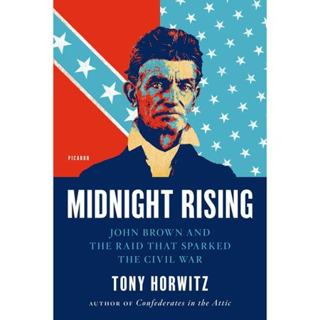 Midnight Rising: John Brown and the Raid That Sparked the Civil War by
