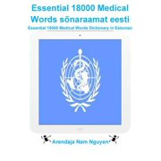 Essential 18000 Medical Words sõnaraamat eesti - eBook