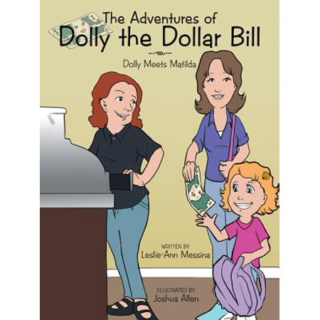 The Adventures of Dolly the Dollar Bill - eBook