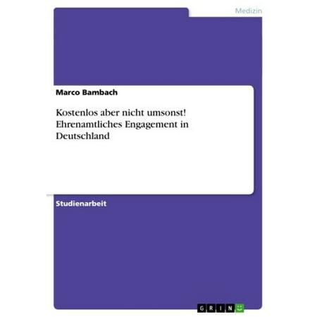 Kostenlos aber nicht umsonst! Ehrenamtliches Engagement in Deutschland - eBook (Kostenlos Sonnenbrille)