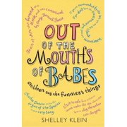 Out of the Mouths of Babes... - eBook
