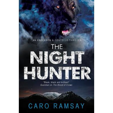 The Night Hunter : An Anderson & Costello Police Procedural Set in Scotland](Halloween In Anderson Sc)