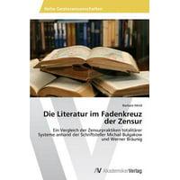 Die Literatur Im Fadenkreuz Der Zensur