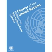 Charter of the United Nations and Statute of the International Court of Justice - eBook
