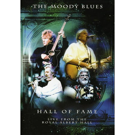 The Moody Blues: Hall of Fame: Live From the Royal Albert Hall (John Elway Hall Of Fame)