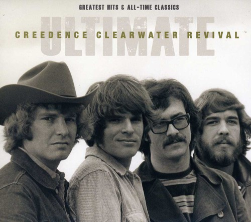 Ultimate Creedence Clearwater Revival: Greatest Hits