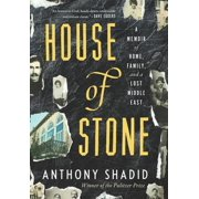 House of Stone: A Memoir of Home, Family, and a Lost Middle East - eBook