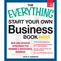 The Everything Start Your Own Business Book, 4Th Edition : New and updated strategies for running a successful business
