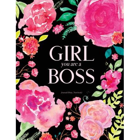 Girl You Are a Boss Journal (Diary, Notebook): Pink Black Floral Watercolor Journal for Girls and Women, 8.5 X 11
