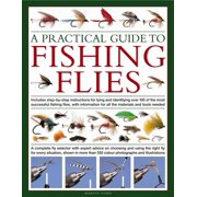 A Practical Guide to Fishing Flies (Hardcover)