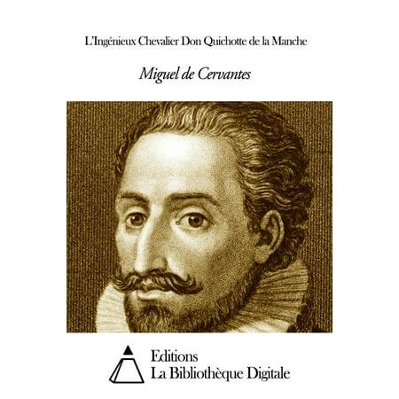 L'Ingénieux Chevalier Don Quichotte de la Manche - eBook ()