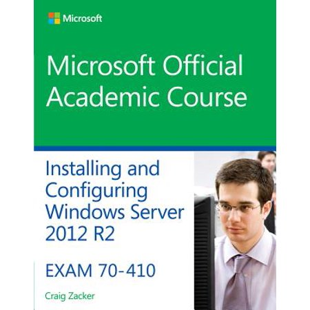 70-410 Installing and Configuring Windows Server 2012