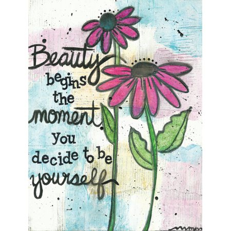 """beautiful inspirational """"beauty begins the moment you"""