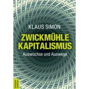 Zwickmühle Kapitalismus - eBook