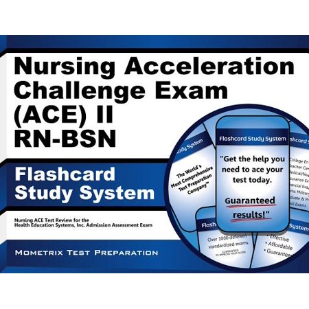 Nursing Acceleration Challenge Exam (ACE) II RN-BSN Flashcard Study System:  Nursing ACE Test Practice Questions & Review for the Nursing Acceleration