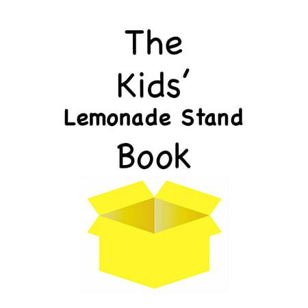 The Kids' Lemonade Stand Book - eBook - Lemonade Stand Diy