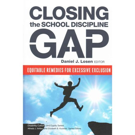 Closing The School Discipline Gap  Equitable Remedies For Excessive Exclusion