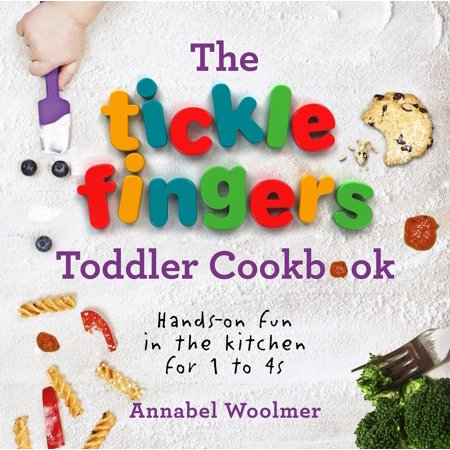 The Tickle Fingers Toddler Cookbook : Hands-on Fun in the Kitchen for 1 to 4s](Best Finger Foods For Halloween)