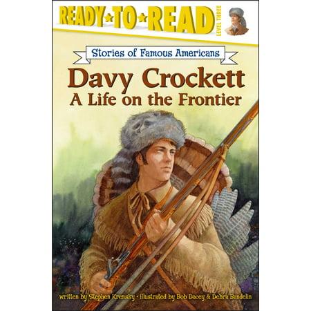 Davy Crockett : A Life on the (Davy Crockett Bear)