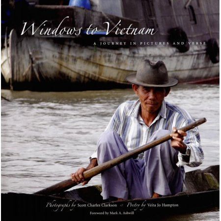 - Windows to Vietnam : A Journey in Pictures and Verse