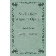 Stories from Wagner's Operas