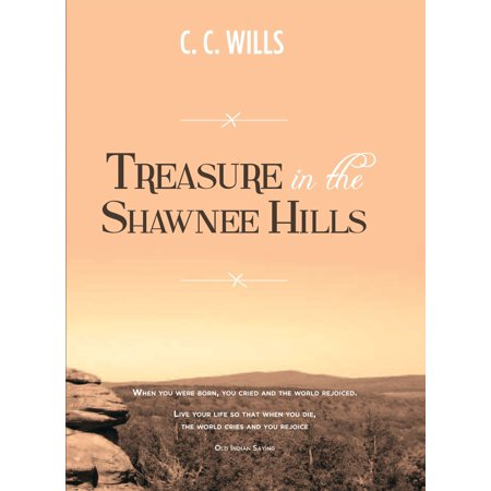 Treasure in the Shawnee Hills - - Will Treasure