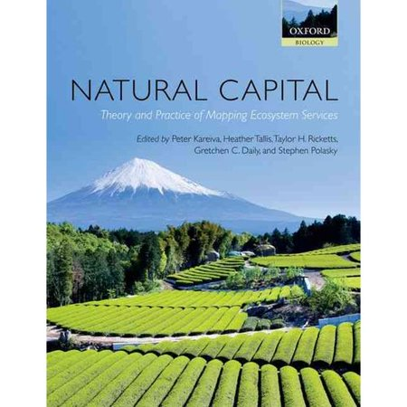 Natural Capital  Theory   Practice Of Mapping Ecosystem Services