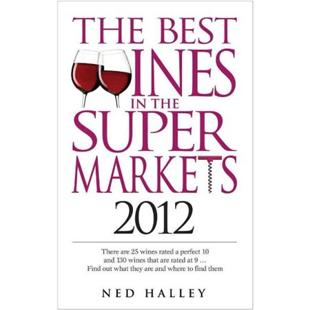 Best Wines in the Supermarkets 2012 - eBook