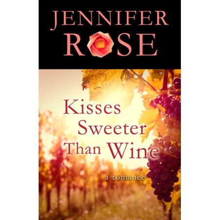 Kisses Sweeter Than Wine - eBook