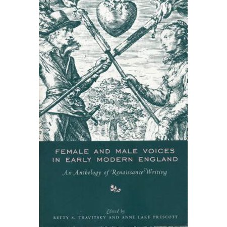 Female and Male Voices in Early Modern England : An Anthology of Renaissance