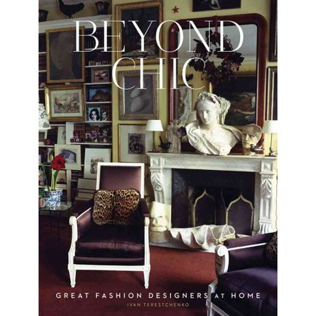 Beyond Chic  Great Fashion Designers At Home