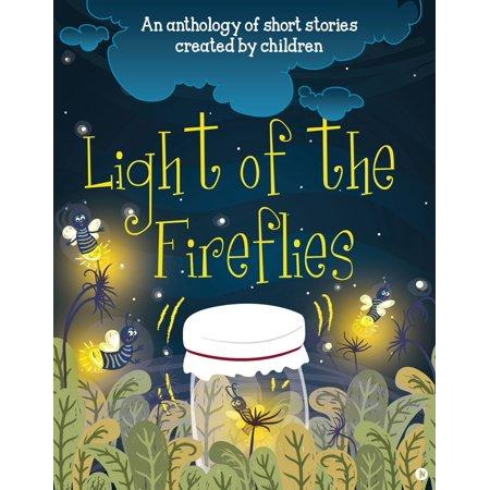 Light of the Fireflies - eBook - Fairytales And Fireflies